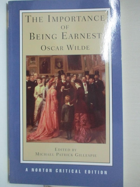【書寶二手書T1/藝術_IL4】Importance of Being Earnest: Authoritative Text…