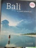 【書寶二手書T6/攝影_QIH】Bali: A Travel Adventure_Booz, Patrick R./ L