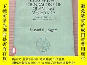 二手書博民逛書店conceptual罕見foundations of quantum mechanics(P580)Y1734