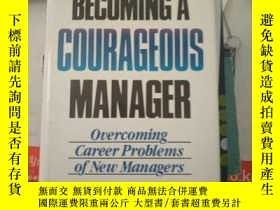 二手書博民逛書店BECOMING罕見A COURAGEOUS MANAGER·Y234006 BECOMING A COURA