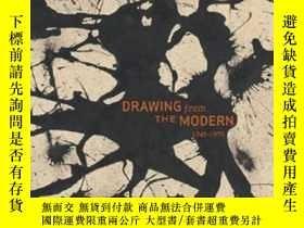 二手書博民逛書店Drawing罕見from the Modern 2: 1945-1975: BkY237948 Carl、W