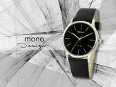 【時間道】mono 曼諾 都會簡約風格中性腕錶 / 黑面黑皮帶-大(5003B-260)免運費
