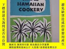二手書博民逛書店Simple罕見Hawaiian Cookery 精裝帶書衣,含