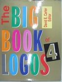 【書寶二手書T2/設計_J8S】The big book of logos 4_Carter, David E.