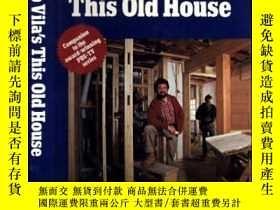 二手書博民逛書店Bob罕見Vila s This Old House   Com