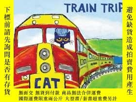二手書博民逛書店Pete罕見the Cat s Train TripY449926 James Dean 著 HarperC