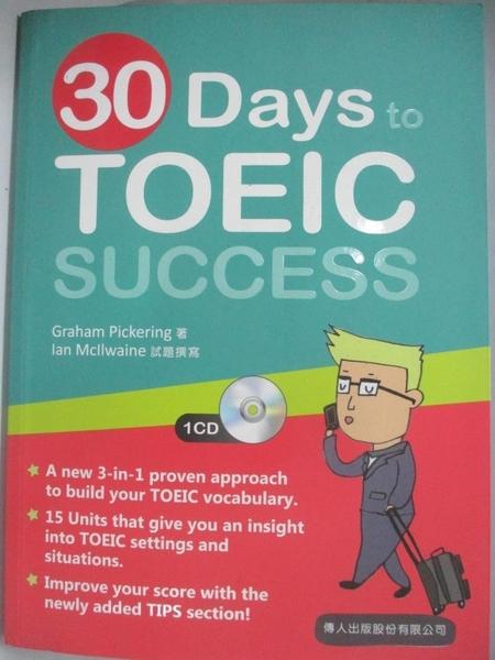 【書寶二手書T9/語言學習_DL2】30 days to TOEIC success_葛翰堯(Graham Pickering)作