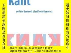 二手書博民逛書店Kant罕見And The Demands Of Self-consciousnessY255562 Pier