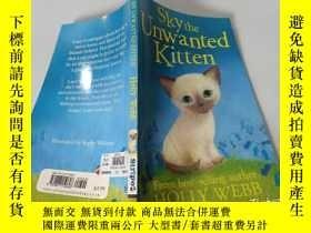 二手書博民逛書店Sky罕見the Unwanted Kitten:放飛不受歡迎的小貓Y200392