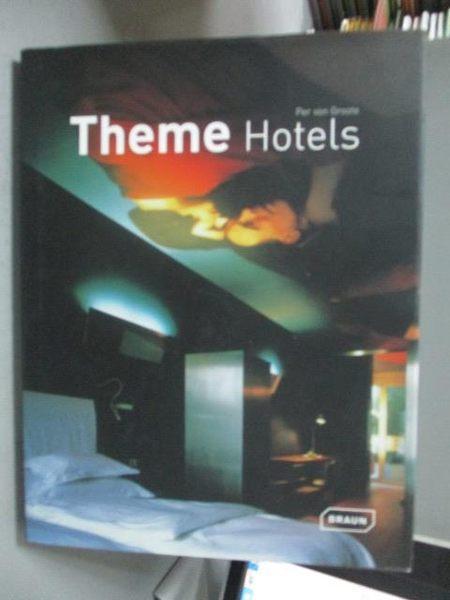 【書寶二手書T6/建築_YFS】Theme Hotels_Von Groote, Per