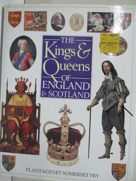 【書寶二手書T1/歷史_I84】Kings and Queens of England and Scotland: An Illustrated…