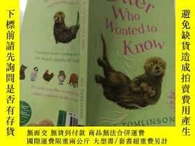二手書博民逛書店The罕見Otter Who Wanted to Know水獺想知道Y200392