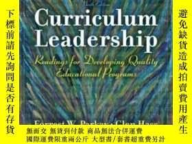 二手書博民逛書店Curriculum罕見Leadership: Readings For Developing Quality E