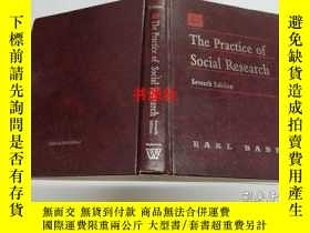 二手書博民逛書店the罕見practice of social research(seventh edition)(16開)【包中
