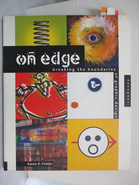 【書寶二手書T1/設計_DF6】On edge : breaking the boundaries of graphic design_精平裝: 平裝本