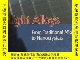 二手書博民逛書店light罕見alloys from traditional a