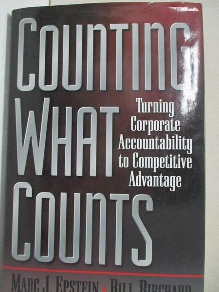 【書寶二手書T1/財經企管_JKL】Counting what counts : turning corporate accountability…