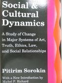 【書寶二手書T3/政治_WDC】Social and cultural dynamics_Sorokin, Pitiri