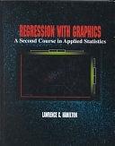 二手書博民逛書店《Regression with Graphics: A Second Course in Applied Statistics》 R2Y ISBN:0534159001