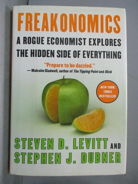 【書寶二手書T1/財經企管_POT】Freakonomics: A Rogue Economist Explores…