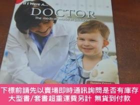 二手書博民逛書店If罕見I Were a Doctor the Medical World in PicturesY14635