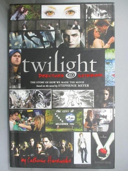 【書寶二手書T8/影視_C25】Twilight Director s Notebook_Catherine Hardwicke