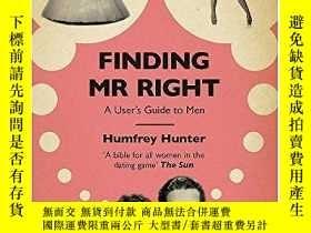 二手書博民逛書店Finding罕見Mr RightY256260 Humfrey Hunter Headline 出版201