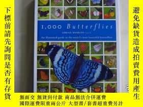 二手書博民逛書店1000罕見butterflies 蝴蝶百科Y259188 Ad
