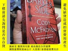 二手書博民逛書店The罕見Darker Side: A ThrillerY23037 Cody Mcfadyen 著 Ran