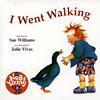 I WENT WALKING/CD