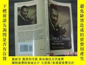 二手書博民逛書店I罕見Have a Dream:The Story of Mar