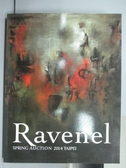 【書寶二手書T2/收藏_PPE】Ravenel_Modern and…Asian Art_2014/6/1