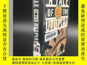 二手書博民逛書店1996年,A罕見Tale of Two Utopias: Th