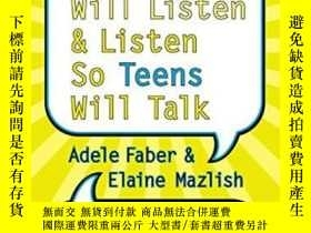 二手書博民逛書店How罕見To Talk So Teens Will Listen And Listen So Teens Wil
