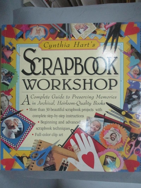 【書寶二手書T4/美工_WES】Cynthia Hart's Scrapbook Workshop_Hart, Cynt