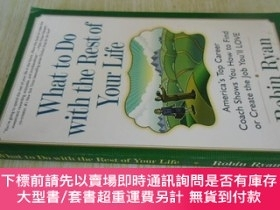 二手書博民逛書店英文原版罕見What to Do with The Rest of Your Life: America s To