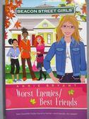 【書寶二手書T2/原文小說_JAQ】Worst Enemies/Best Friends_Bryant, Annie