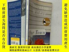二手書博民逛書店Our罕見Town:A Play in Three Acts【小