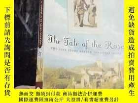 二手書博民逛書店The罕見Tale of the Rose: The Love