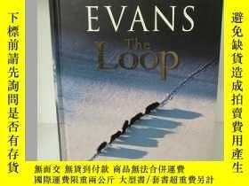 二手書博民逛書店尼古拉斯·埃文斯罕見The Loop by Nicholas E
