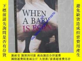 二手書博民逛書店When罕見a Baby is Born...Y15975 by