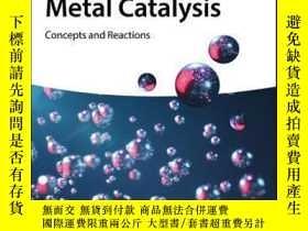 二手書博民逛書店Early罕見Main Group Metal Catalysis: Concepts and Reactions