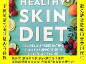 二手書博民逛書店The罕見Healthy Skin Diet: Recipes and 4-week eating plan to