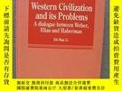 二手書博民逛書店Western罕見Civilization And Its ProblemsY256260 Li, Kit-m