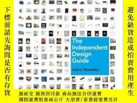 二手書博民逛書店The罕見Independent Design GuideY255562 Laura Houseley Tha