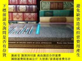 二手書博民逛書店Fatigue罕見Assessment of Welded Joints by Local Approaches奇