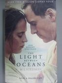 【書寶二手書T1/原文小說_NDM】The Light Between Oceans. Film Tie-In_M L Stedman