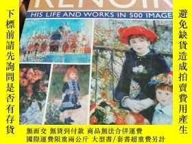 二手書博民逛書店英文原版;Renoir:罕見His Life and Works