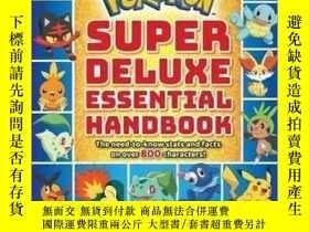 全新書博民逛書店英文原版神奇寶貝豪華遊戲手冊 新版 精靈寶可夢 Super Deluxe Essential Handbook (