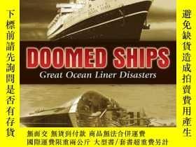 二手書博民逛書店Doomed罕見Ships: Great Ocean r Disasters (Dover Maritime)-失